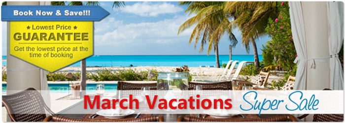 Home » Vacation Packages » March Vacations