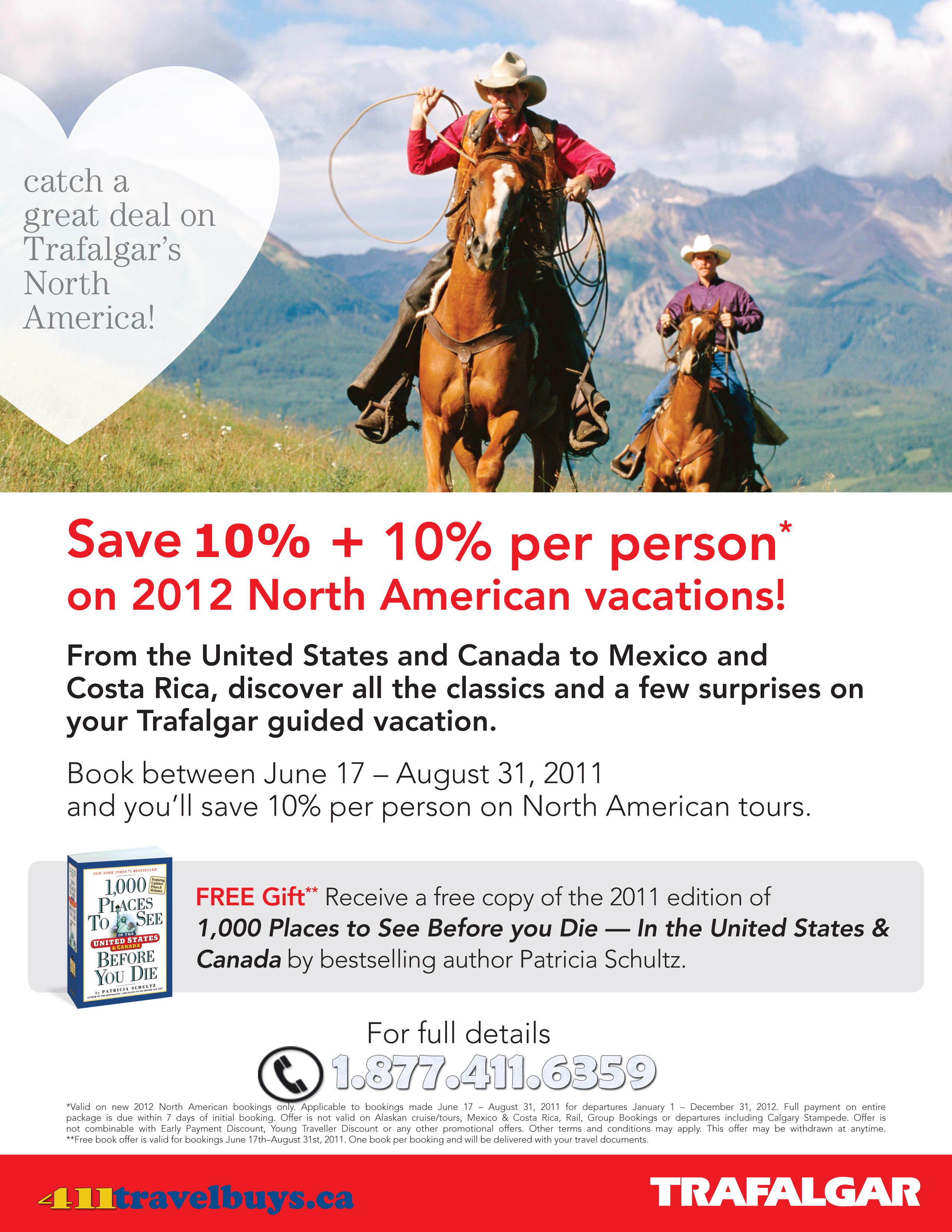 Lock in 2012 Early Guaranteed Price and Save 10% + 10% with Trafalgar!